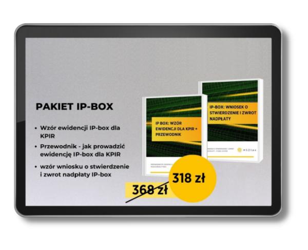 Pakiet IP-BOX Ewidencja IP-BOX+wzór wniosku o zwrot podatku